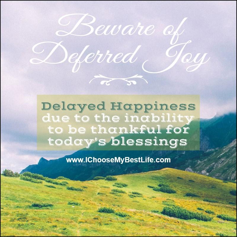 Deferred Joy