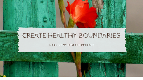 Create Healthy Boundaries Podcast