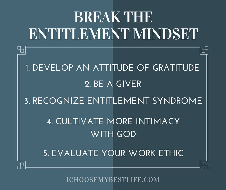 How to break the entitlement mindset