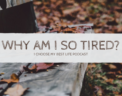 Why Am I Tired All The Time?
