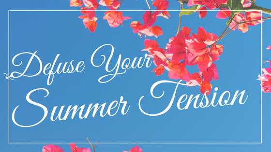 Defuse Your Summer Tension Podcast