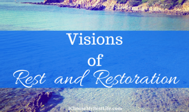 Visions of Rest and Restoration