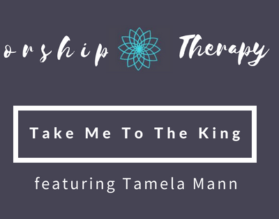 Worship Therapy: Take the Hurting to the King