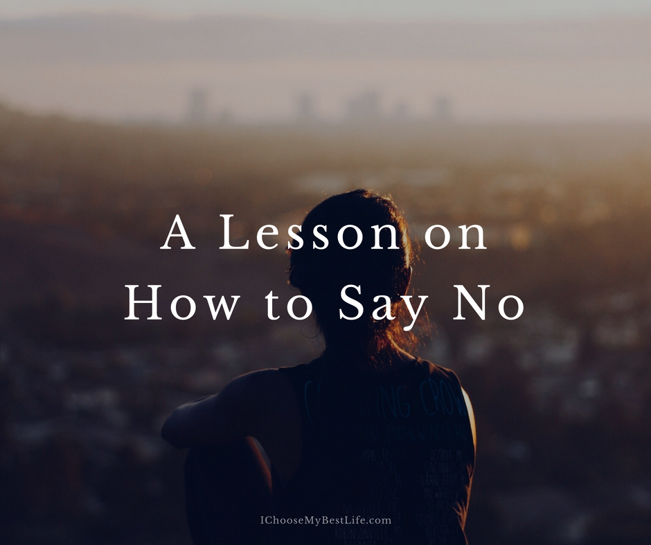 A lesson on how to say no.