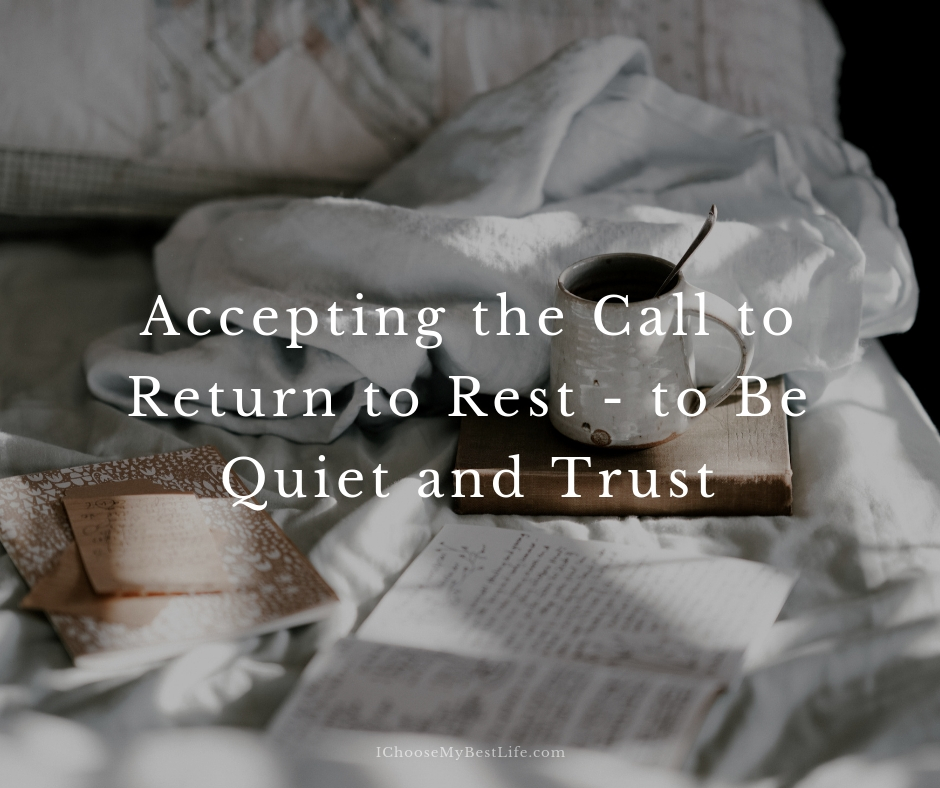 Accepting the call to return to rest...