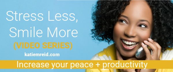 Stress less, smile more... increase your peace and productivity.